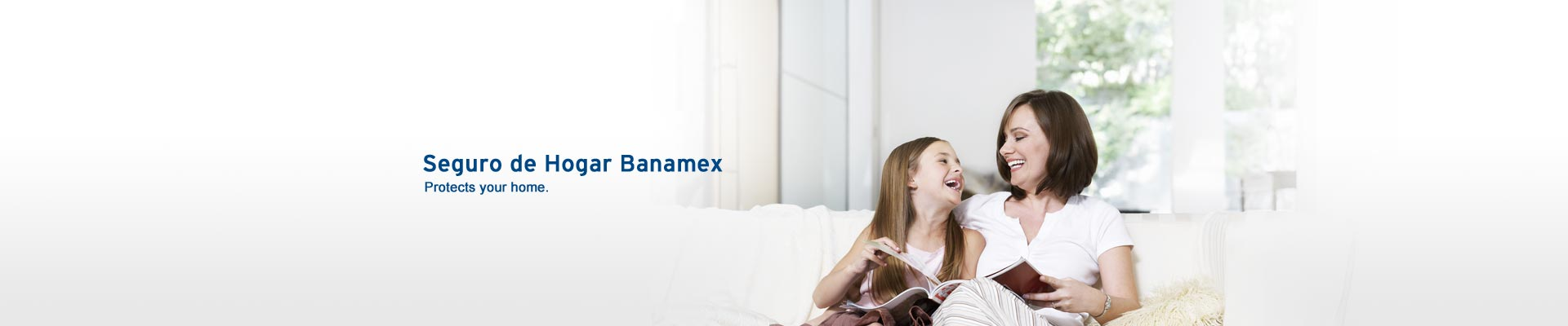 Home insurance banamex is the solution that protect your patrimony