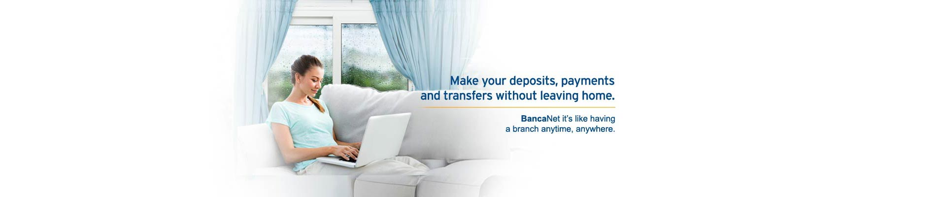BancaNet is having a branch right in house