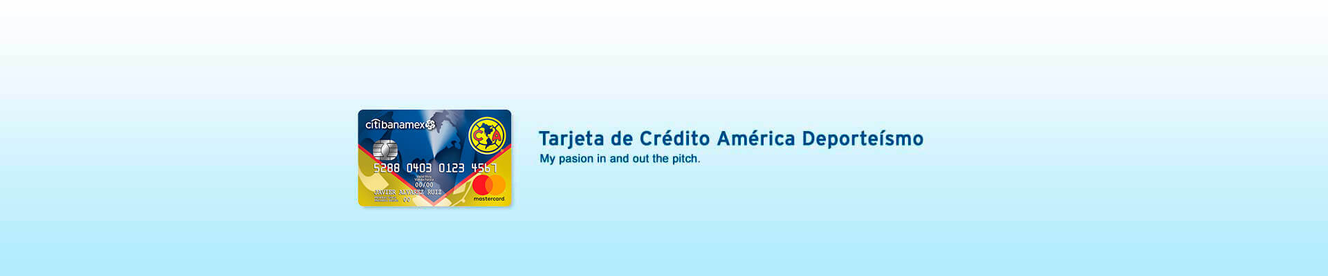 My passion with the América Deporteísmo Credit Card