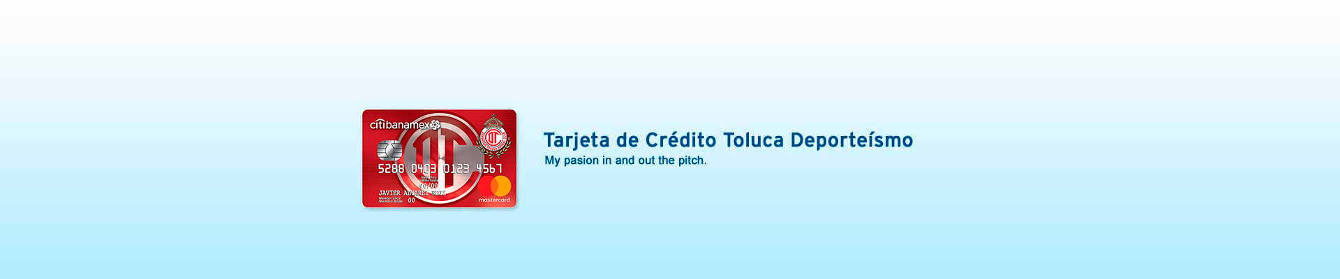 My passion with Tolúca Deporteísmo Credit Card